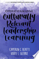 Operationalizing Culturally Relevant Leadership Learning