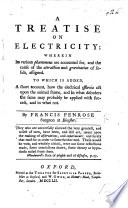 A Treatise On Electricity Wherein Its Various Ph Nomena Are Accounted For Etc