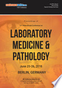 Proceedings of 13th International Conference on Laboratory Medicine   Pathology 2018