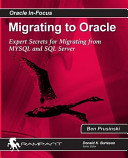 Migrating to Oracle  Expert Secrets for Migrating from MySQL and SQL Server