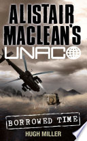 Borrowed Time  Alistair MacLean   s UNACO  Book