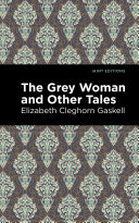 The Grey Woman and Other Tales Book