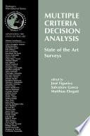 Multiple Criteria Decision Analysis  State of the Art Surveys