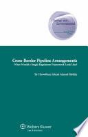 Cross-border Pipeline Arrangements