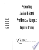 Preventing Alcohol Related Problems On Campus