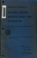 Regulations Relating to Estates, Trusts, Beneficiaries, and Decedents