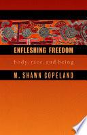 Enfleshing Freedom