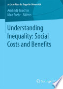 Understanding Inequality  Social Costs and Benefits