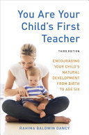 You Are Your Child s First Teacher  Third Edition
