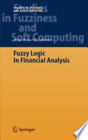 Fuzzy Logic in Financial Analysis