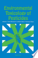 Environmental Toxicology of Pesticides