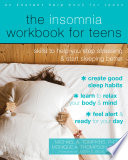 The Insomnia Workbook For Teens Book PDF