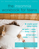 Pdf The Insomnia Workbook for Teens Telecharger