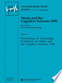 Music and the Cognitive Sciences 1990 Book