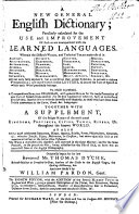 A new general English dictionary     Originally begun by     Thomas Dyche     and now finish d by William Pardon     The eighth edition  etc