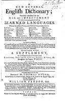 A new general English dictionary ... Originally begun by ... Thomas Dyche ... and now finish'd by William Pardon ... The eighth edition, etc