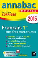 Annales Annabac 2015 Français 1re STMG, STI2D, STD2A, STL, ST2S