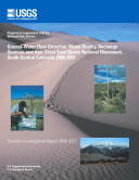 Ground water flow direction  water quality  recharge sources  and age  Great Sand Dunes National Monument  south central Colorado  2000 2001