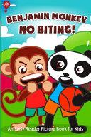 Benjamin Monkey No Biting Book PDF