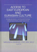 Access to East European and Eurasian Culture