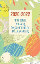 2020 2022 Three Year Monthly Planner and Organizer with One Month At A Glance