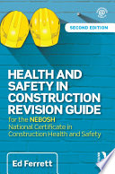 Health and Safety in Construction Revision Guide