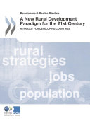 Development Centre Studies A New Rural Development Paradigm for the 21st Century A Toolkit for Developing Countries [Pdf/ePub] eBook