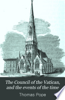 The Council of the Vatican  and the events of the time