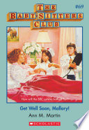 The Baby Sitters Club  69  Get Well Soon Mallory