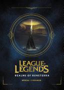 League of Legends  Realms of Runeterra  Official Companion
