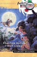 Phantom Outlaw at Wolf Creek Book