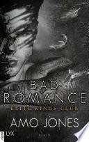 Bad Romance - Elite Kings Club