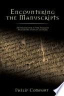 Encountering The Manuscripts Book PDF