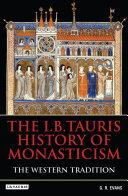 The I.B.Tauris History of Monasticism [Pdf/ePub] eBook