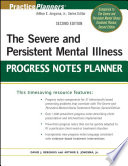 The Severe and Persistent Mental Illness Progress Notes Planner Book