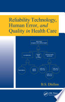 Reliability Technology  Human Error  and Quality in Health Care