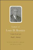 Letters of Louis D. Brandeis: Volume II, 1907-1912 [Pdf/ePub] eBook