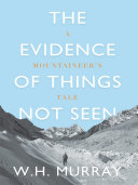 The Evidence of Things Not Seen Book