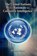 The United Nations and the Rationale for Collective Intelligence