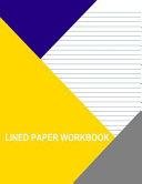 Lined Paper Workbook ebook