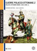 Le guerre polacco-ottomane (1593-1699), vol. 2