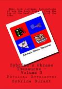 Sybrina s Phrase Thesaurus   Volume 3   Physical Attributes