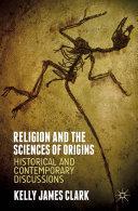 Religion and the Sciences of Origins Book