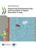 OECD Skills Studies Supporting Entrepreneurship and Innovation in Higher Education in Italy