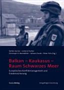 Balkan - Kaukasus - Raum Schwarzes Meer