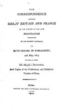 The Correspondence Between Great Britain and France  on the Subject of the Late Negotiation