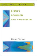 Death S Dominion  Ethics At The End Of Life