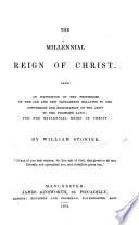 The Millennial Reign of Christ