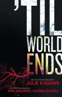 Till The World Ends: Dawn of Eden / Thistle & Thorne / Sun Storm (Luna) banner backdrop