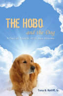 The Hobo and the Dog: A Tale of Prayer, Pets, and Healing ebook